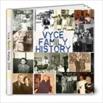 Vyce Family History - 8x8 Photo Book (30 pages)