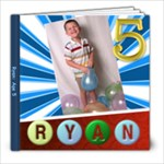 Ryan:5 Years Old - 8x8 Photo Book (20 pages)