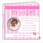 It s a Girl! 8x8 20 pg - 8x8 Photo Book (20 pages)