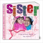 Sisters: Ryan & Jaydee 2009 * - 8x8 Photo Book (20 pages)