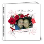 I Love You Valentine 8x8 White Cover - 8x8 Photo Book (20 pages)