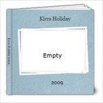 Kirra Holiday 2009 - 8x8 Photo Book (60 pages)