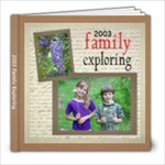 2003 family exploring - 8x8 Photo Book (20 pages)