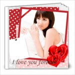 Valentine book - 8x8 Photo Book (20 pages)