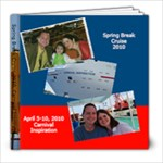 Cruise, April 2010 - 8x8 Photo Book (20 pages)