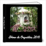 Fil s Orchid Show - 8x8 Photo Book (20 pages)