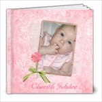 Cherith s Baby Book - 8x8 Photo Book (20 pages)