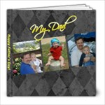 Father s Day 2010 - 8x8 Photo Book (30 pages)