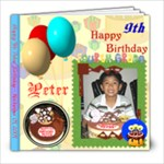 Happy Peter 9th Birthday - 8x8 Photo Book (20 pages)