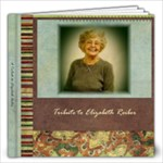 A Tribute To Elizabeth Reiber 2010 - 12x12 Photo Book (100 pages)