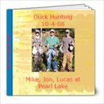 duckhunting 08 - 8x8 Photo Book (20 pages)