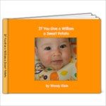 If You Give a William a Sweet Potato book - 9x7 Photo Book (20 pages)