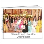 Sacred Heart Easter 2010 - 9x7 Photo Book (20 pages)