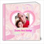 shane and ashley - 8x8 Photo Book (30 pages)