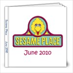 Sesame Place June 2010 - 8x8 Photo Book (20 pages)