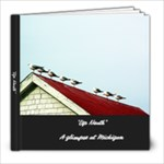 Up North  - 8x8 Photo Book (20 pages)
