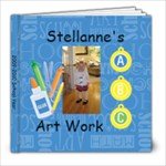 Stellanne s Artwork 09-10 - 8x8 Photo Book (39 pages)