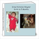 Drew Nicholas Birth to 5 Months - 8x8 Photo Book (100 pages)