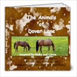 The Animals of Dover Lane - 8x8 Photo Book (20 pages)