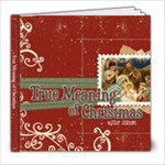 True Meaning of Christmas - 8x8 Photo Book (20 pages)