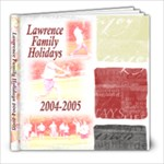 Lawrence Family Holidays 2004-2005 - 8x8 Photo Book (39 pages)