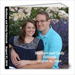 Matthew and Cindy Signing Book 6 (Matthew s whole head) - 8x8 Photo Book (39 pages)