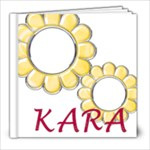 Kara - 8x8 Photo Book (30 pages)