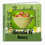 Nutrition by Nancy - 8x8 Photo Book (20 pages)