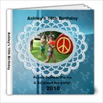 Ashley s 10th Birthday - 8x8 Photo Book (39 pages)