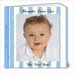 Alex s First Year - 8x8 Photo Book (39 pages)