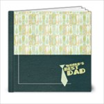 6x6 Father s Day Album- template - 6x6 Photo Book (20 pages)