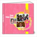 Pink Lemonade 8x8 Book - 8x8 Photo Book (20 pages)