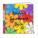 Jordyn s Sacrament Book - 6x6 Photo Book (20 pages)