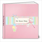 8x8 Our Sweet Baby- TEMPLATE - 8x8 Photo Book (20 pages)