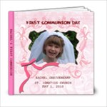 Rachel s First Communion - 6x6 Photo Book (20 pages)