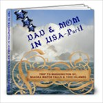 DAD & MOM IN USA - EAST COAST 1 - 8x8 Photo Book (20 pages)