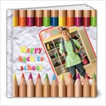 HAPPY BACK TO SCHOOL 8x8 - 8x8 Photo Book (20 pages)