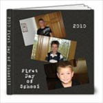 2010 First Day of School - 8x8 Photo Book (20 pages)