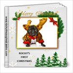 Rocky Gets Ready for his first Christmas Edited 20 Pages May  - 8x8 Photo Book (20 pages)