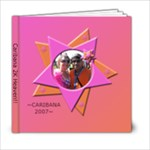 Caribana 2007 - 6x6 Photo Book (20 pages)