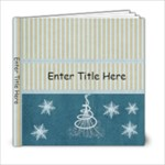 Calming Winter 6x6 Photo Book - 6x6 Photo Book (20 pages)