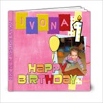 Ivona s birthday - 6x6 Photo Book (20 pages)