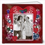 My Valentine 12x12 Book - 12x12 Photo Book (20 pages)