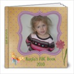 Kayla s ABC Book - 8x8 Photo Book (20 pages)