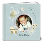 Little Baby Boy - 8x8 Photo Book (20 pages)