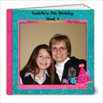 Danielle s 11th Birthday! - 8x8 Photo Book (20 pages)