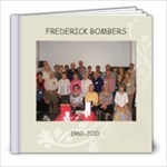 Frederick Bombers 1960~2010 - 8x8 Photo Book (39 pages)