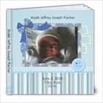 Wyatt 6 month - 8x8 Photo Book (20 pages)