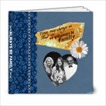 Always Be Family 6X6 Photo Book - 6x6 Photo Book (20 pages)