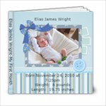 Elias James Wright-My First Month - 6x6 Photo Book (20 pages)